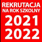 """znaczek z tekstem """"Rekrutacja na rok szkolny 2021-2022"""""""